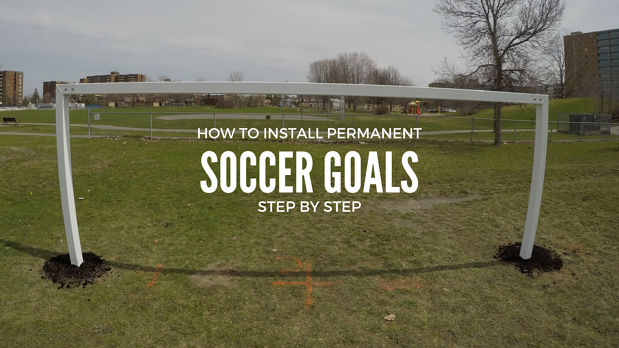 how-to-install-permanent-soccer-goals